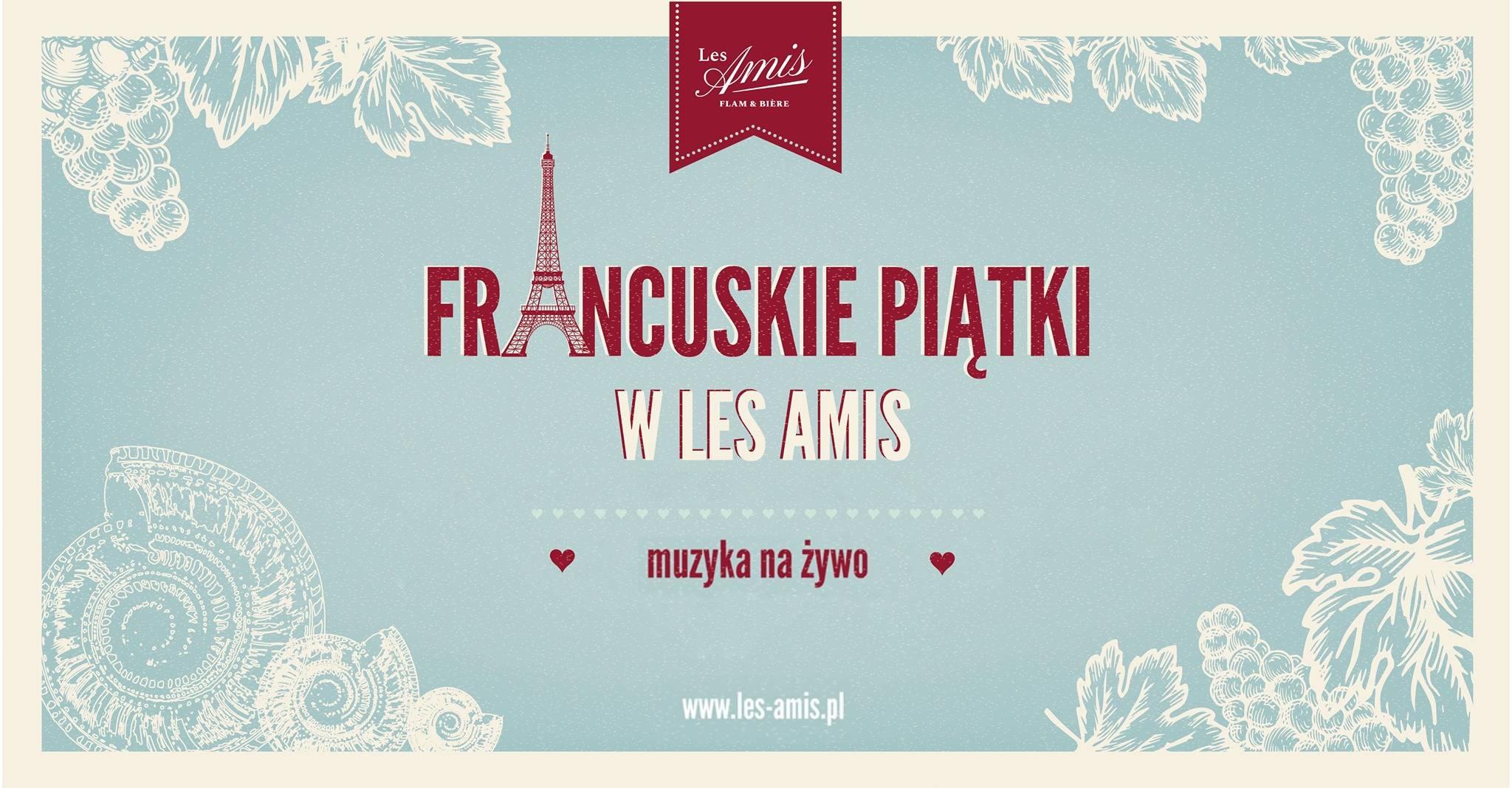 Francuskie Piątki w Les Amis